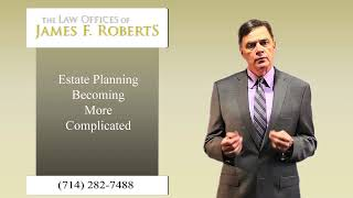 Estate Planning Becoming More Complicated