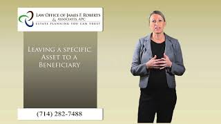 Leaving Assets to a specific beneficiary