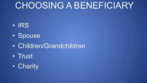 options for choosing an IRA beneficiary