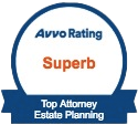 Avvo Rating: Superb - Top Attorney Estate Planning